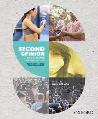Second Opinion: An Introduction to Health Sociology, 6th edition